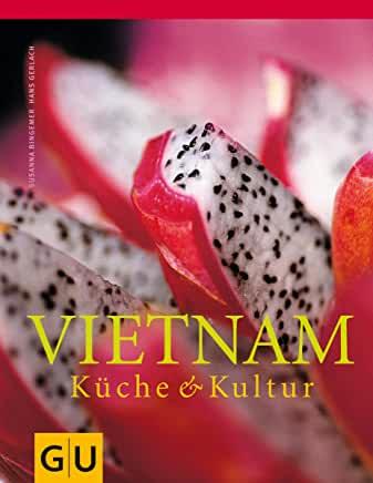 Vietnam Küche & Kultur