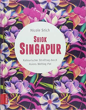 Nicole Stich, Shiok Singapur